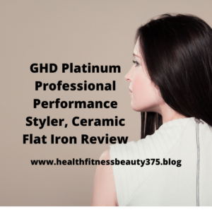 GHD Platinum+ Professional Performance Styler, Ceramic Flat Iron Review